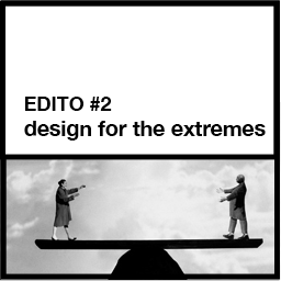 EDITO#2-Designfortheextremes